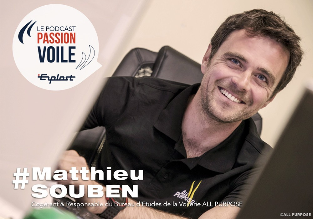 Passion Voile Podcast, Matthieu Souben